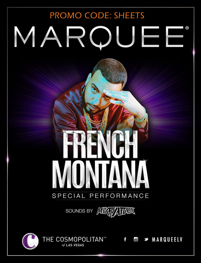 Marquee Nightclub with French Montana Promo Code